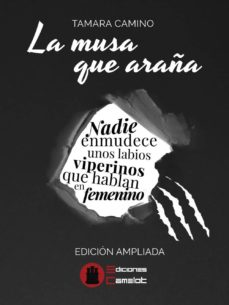 LA MUSA QUE ARAÑA (ED. AMPLIADA) - TAMARA CAMINO | Triangledh.org