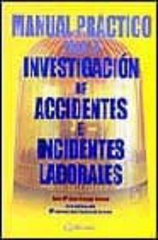 Inmaswan.es Manual Practico Para La Investigacion De Accidentes E Incidentes Laborales Image