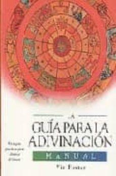 Inmaswan.es La Guia Para La Adivinacion: Manual Image
