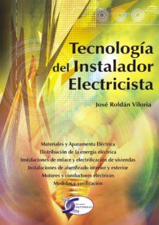 tecnologia del instalador electricista-jose roldan viloria-9788496300187