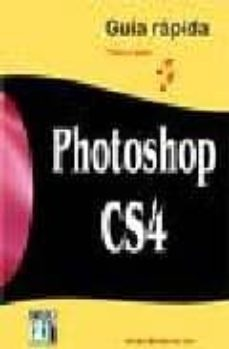 Descargar PHOTOSHOP CS4 GUIA RAPIDA gratis pdf - leer online