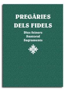 Enmarchaporlobasico.es Pregàries Dels Fidels. Dies Feiners, Santoral , Sagraments Image