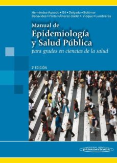 Rapidshare descargar e libros MANUAL DE EPIDEMIOLOGIA Y SALUD PUBLICA PARA GRADOS EN CIENCIAS DE LA SALUD 2ª ED. in Spanish de  9788498353587
