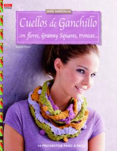 Ebook formato txt descargar CUELLOS DE GANCHILLO CON FLORES, GRANNY SQUARES, TRENZAS
