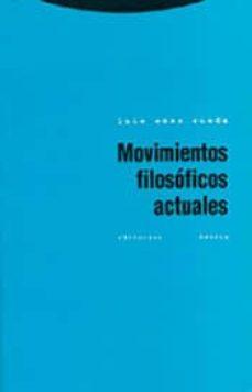 movimientos filosoficos actuales-luis saez rueda-9788498790887