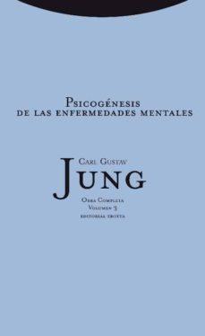 psicogénesis de las enfermedades mentales (rustica)-carl gustav jung-9788498796087