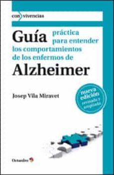 guia practica para entender los comportamientos de los enfermos de alzheimer-josep vila miravet-9788499211787