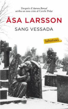 Descarga gratuita de enlaces de libros electrónicos SANG VESSADA 9788499302287 RTF de ASA LARSSON