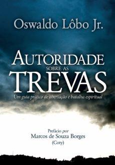 autoridade sobre as trevas (ebook)-oswaldo lobo-9788574594187