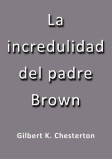 la incredulidad del padre brown (ebook)-g.k. chesterton-9788826012087