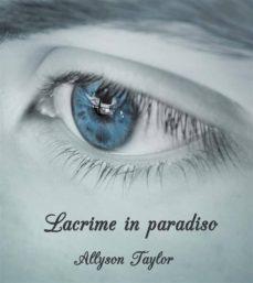 lacrime in paradiso (ebook)-9788827522387