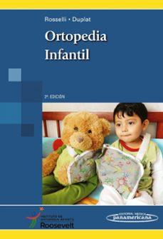Descargar e-book gratis ORTOPEDIA INFANTIL 2º ED. 9789588443287 (Literatura española) de