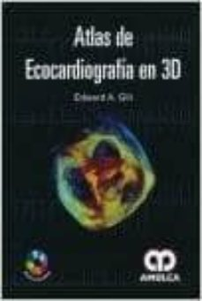 eBookStore: ATLAS DE ECOCARDIOGRAFIA EN 3D + DVD (Literatura española)