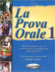 Descargar libros electrónicos gratis en el Reino Unido LA PROVA ORALE 1 (LIVELLO ELEMENTARE-PRE-INTERMEDIO) ePub 9789607706287