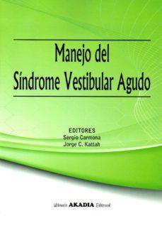 Descargar Ebook for dot net gratis MANEJO DEL SÍNDROME VESTIBULAR AGUDO (Spanish Edition) RTF