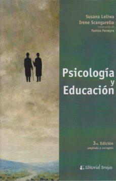 PSICOLOGÍA Y EDUCACIÓN - IRENE SCANGARELLO SUSANA LELIWA | Triangledh.org