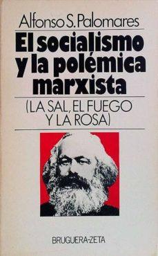 Upgrade6a.es El Socialismo Y La Polémica Marxista Image