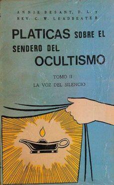Alienazioneparentale.it Platicas Sobre El Sendero Del Ocultismo Tomo Ii La Voz Del Silencio Image