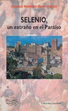Cdaea.es Selenio, Un Extraño En El Paraíso Image