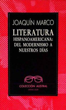 Chapultepecuno.mx Literatura Hispanoamericana: Del Modernismo A Nuestros Días Image