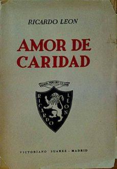 AMOR DE CARIDAD - RICARDO LEÓN |