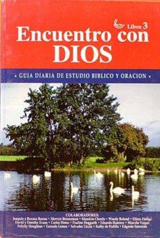 Chapultepecuno.mx Encuentro Con Dios, Libro Tres. Guía Diaria De Estudio Bíblico Y Oración. Image