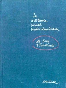 LA ASISTENCIA SOCIAL INDIVIDUALIZADA - VV.AA   Adahalicante.org