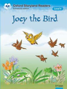 Libros de audio descargables gratis en línea JOEY THE BIRD (OXFORD STORYLAND READERS 4) 9780195969597 FB2 PDF