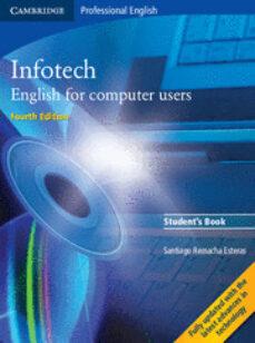 Descarga libros gratis en línea INFOTECH (4TH ED.): STUDENT S BOOK (Spanish Edition)