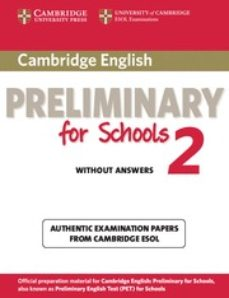 cambridge preliminary for schools 2. student's book without answe rs-9781107603097