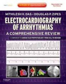 Ebooks descargas gratuitas para móviles ELECTROCARDIOGRAHY OF ARRHYTHMIAS: A COMPREHENSIVE REVIEW, A COMP ANION TO CARDIAC ELECTROPHYSIOLOGY: EXPERT CONSULT - ONLINE AND PRINT iBook (Spanish Edition) 9781437720297 de DAS, DOUGLAS ZIPES