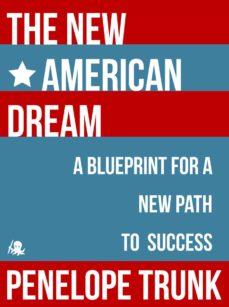 the new american dream (ebook)-penelope trunk-9781614644897