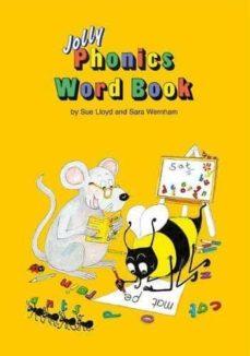 Descargar JOLLY PHONICS WORD BOOK gratis pdf - leer online