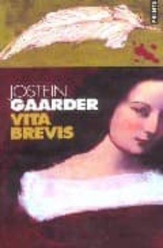 vita brevis-jostein gaarder-9782020574297