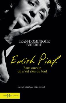 edith piaf - sans amour on n'est rien du tout (ebook)-jean-dominique brierre-9782258107397