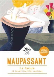 Mobi descarga libros LA PARURE ET AUTRES NOUVELLES REALISTES de GUY DE MAUPASSANT 9782290151297