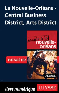 nouvelle-orléans - central business district, arts district (ebook)-9782765824497
