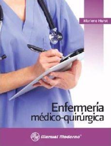 Descarga gratuita de libros de electroterapia. ENFERMERIA MEDICO-QUIRURGICA. de MARLENE HURST PDB RTF