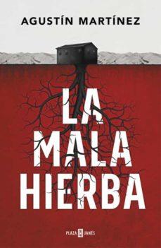 Descarga gratuita de libros electrónicos de torrent LA MALA HIERBA