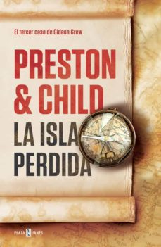 la isla perdida (gideon crew 3)-douglas preston-lincoln child-9788401389597