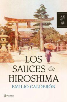 Descargar libros en pdf desde google books LOS SAUCES DE HIROSHIMA  de VERONIQUE GERARD POWELL 9788408104797 in Spanish