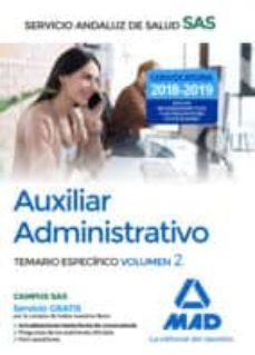 Inmaswan.es Auxiliar Administrativo Del Servicio Andaluz De Salud. Temario Específico Volumen 2 Image
