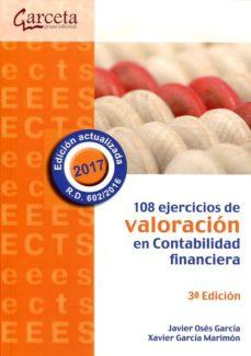 108 ejercicios de valoracion en contabilidad financiera-9788415452997