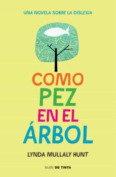 Descargar libros gratis en linea android COMO PEZ EN EL ARBOL