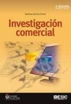 investigacion comercial (4ª ed.)-gemma garcia ferrer-9788415986997