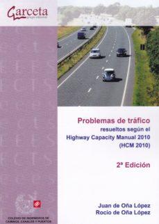 Descargar PROBLEMAS DE TRAFICO RESUELTOS SEGUN EL HIGHWAY CAPACITY MANUAL 2010 gratis pdf - leer online