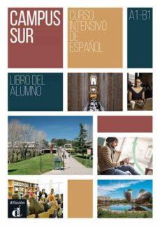campus sur. curso intensivo de español a1-b1. libro del alumno-9788416347797