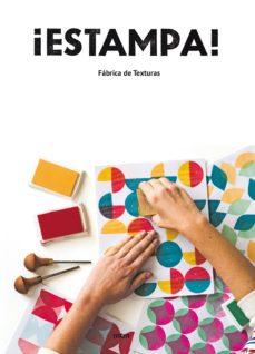 Descargar eBookStore: ¡ESTAMPA!: FABRICA DE TEXTURAS (Spanish Edition) 9788416497997 de  DJVU PDF PDB