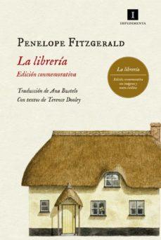 Descargas de libros de audio gratis para ipad LA LIBRERIA (ED. CONMEMORATIVA) de PENELOPE FITZGERALD 9788417115197