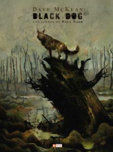 Mrnice.mx Black Dog: Los Sueños De Paul Nash Image